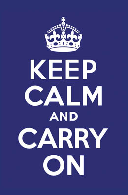 Keep calm and carry carry on